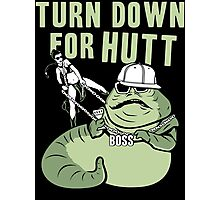 Turn Down For Hutt Photographic Print