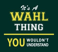 It's A WAHL thing, you wouldn't understand !! by satro