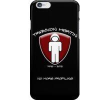 Trayvon Martin - No More Profiling iPhone Case/Skin