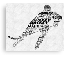 Hockey Languages Typography Canvas Print