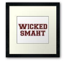 Wicked Smart (Smaht) College Boston Framed Print