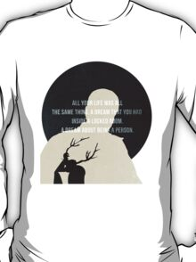 A Dream About Being a Person T-Shirt