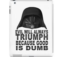 Good is Dumb - Dark Helmet iPad Case/Skin