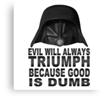 Good is Dumb - Dark Helmet Canvas Print
