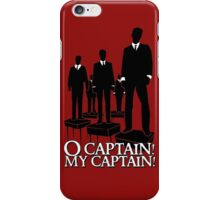 O Captain! My Captain! iPhone Case/Skin