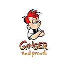 Ginger and Proud! by gingermeggs
