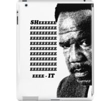 "Clay Davis ""sheeeeee-it"" 3 iPad Case/Skin"