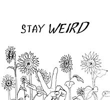 Stay Weird by Lisa Pike