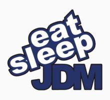 Eat sleep jdm by TswizzleEG