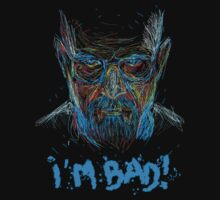 I'm Bad Walter White by Perick95