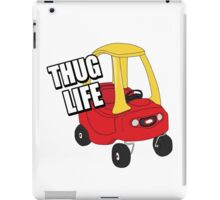 Cozy Coupe - Thug Life iPad Case/Skin