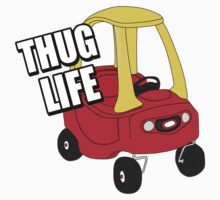 Cozy Coupe - Thug Life Kids Clothes
