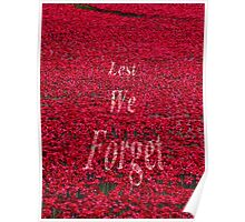 Poppies at The Tower of London - Lest we forget Poster