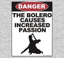 The Bolero Causes Increased Passion by dgcasey