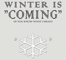 "Winter is ""coming"" by jaxxx"