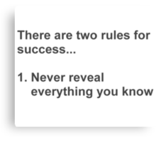 Two Rules For Success Revealed Canvas Print