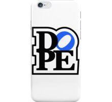 DOPE (2) iPhone Case/Skin