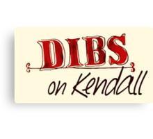 Dibs! On Kendall Canvas Print