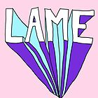 Lame by Crystal Friedman