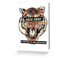 A History of Bad Decisions - Neck Deep Greeting Card
