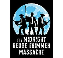 The Midnight Hedge Trimmer Massacre Photographic Print