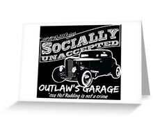 Outlaw's Garage. Socially unaccepted Hot Rod. Greeting Card
