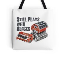 Still Plays With Blocks Tote Bag
