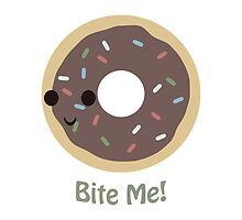 """Cute and funny """"Donut Bite Me!"""" by Eggtooth"""