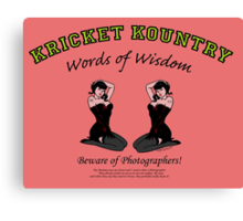KRICKET KOUNTRY Words of Wisdom on PHOTOGRAPHERS! Canvas Print
