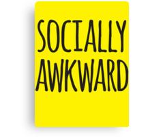 Socially awkward Canvas Print