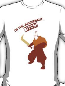 I'm the Juggernaut, Bitch! Shirt Dota T-Shirt