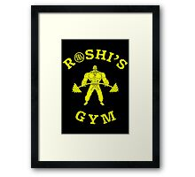 ROSHI'S GYM Framed Print