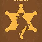No322 My Rio Bravo minimal movie poster by Chungkong