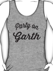 Party On Garth T-Shirt