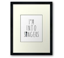 I'm Into Singers (w/ microphone) Framed Print