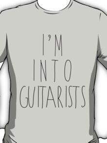 I'm Into Guitarists T-Shirt