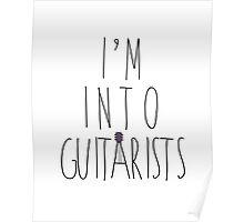 I'm Into Guitarists (w/ guitar) Poster