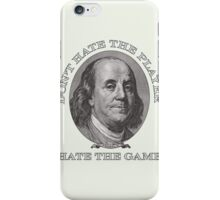 Don't Hate the Player… iPhone Case/Skin