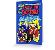 Space-Time Doctors Greeting Card