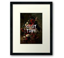 gluttony Framed Print