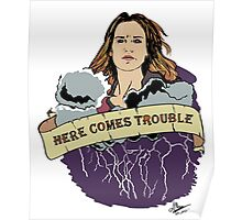 Haven - Mara (Here Comes Trouble) Poster