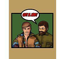 Get a job, hippy! Photographic Print