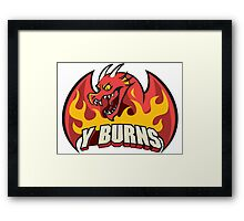 Team Y-Burns Framed Print