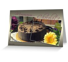 It's My Chocolate Party ~ Mmmmm Greeting Card