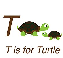 T is for Turtle by Eggtooth