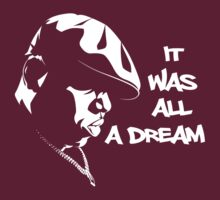 Biggie It Was all a Dream by zeephattony