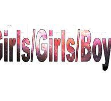 Girls/Girls/Boy Cosmos by Defruity