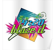 420 blaze it Poster