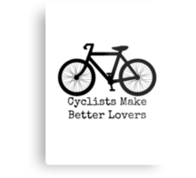 Cyclists Make Better Lovers Metal Print