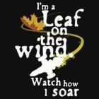 Leaf on the wind (white text) by Rob Goforth